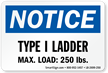 Type I Ladder, Max Load: 250 LBS Label
