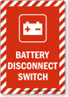 Battery Disconnect Switch Sign with Graphic