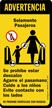 Caution Solamente Pasajeros Sign