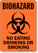 Biohazard No Eating, Smoking or Drinking Sign