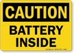 Caution Battery Inside Sign