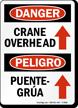 Bilingual Crane Overhead / Puente Grua Sign