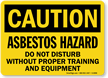 Asbestos Cancer Lung Hazard Caution Sign