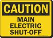 Main Electric Shut-Off Sign, OSHA Caution