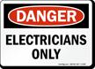 Danger Electricians Sign