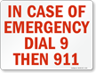 In Case Of Emergency Dial 9 Sign