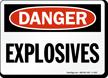 Explosives OSHA Danger Sign