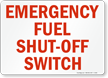 Emergency Fuel Shut Off Switch Sign