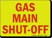 Gas Main Shut Off Sign