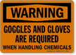 Warning Goggles and Gloves Required Sign