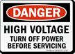 High Voltage Turn Off Power Danger Sign
