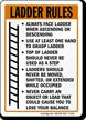 Ladder Rules Always Face Ladder Ascending Sign