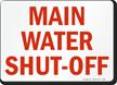 Main Water Shut Off Sign
