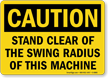 Caution Clear Swing Radius Cranes Sign