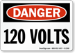 Danger 120 Volts Sign