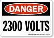 Danger 2300 Volts Sign