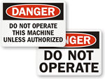 Danger Authorized Operation Only Labels
