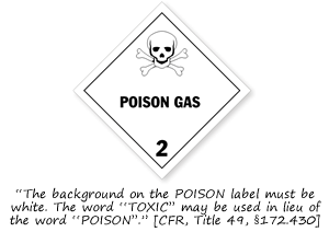 Class 2 Poison and Toxic Gas