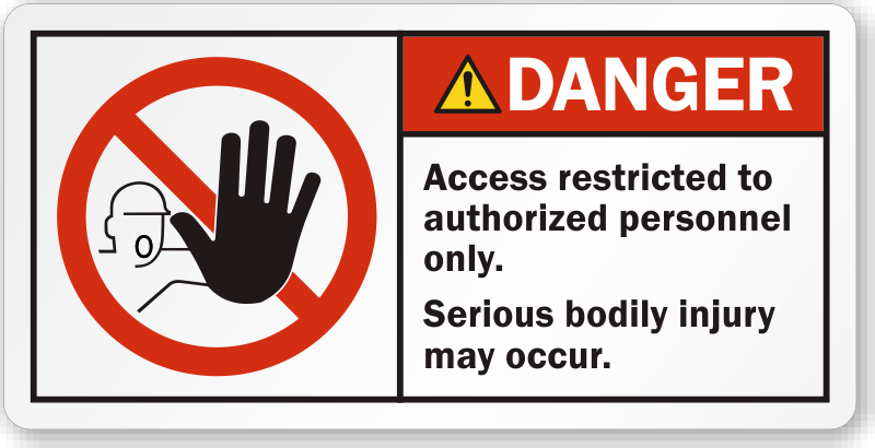 Access Restricted To Authorized Personnel Only Danger