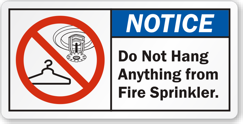 Do Not Hang Anything From Fire Sprinkler ANSI Notice Label ...