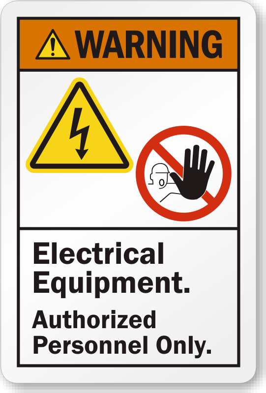 Electrical Equipment Authorized Personnel Only Ansi Label