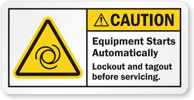 Equipment Starts Automatically Caution Label Lb Warning Machine Is Not In