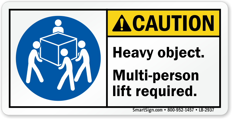Caution Heavy Object, Multi-Person Lift Required Label, SKU