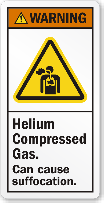 Helium Compressed Gas Can Cause Suffocation Warning Label Sku Lb 2384