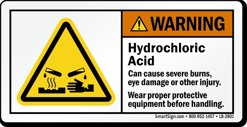 Hydrochloric Acid Cause Burns Injury Ppe Warning Label Sku Lb 2801
