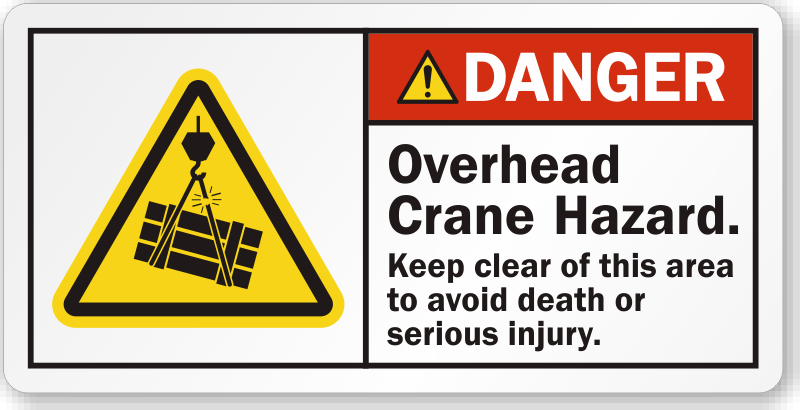 Danger Overhead Crane Hazard Keep Clear of This Area Label, SKU: LB-2386