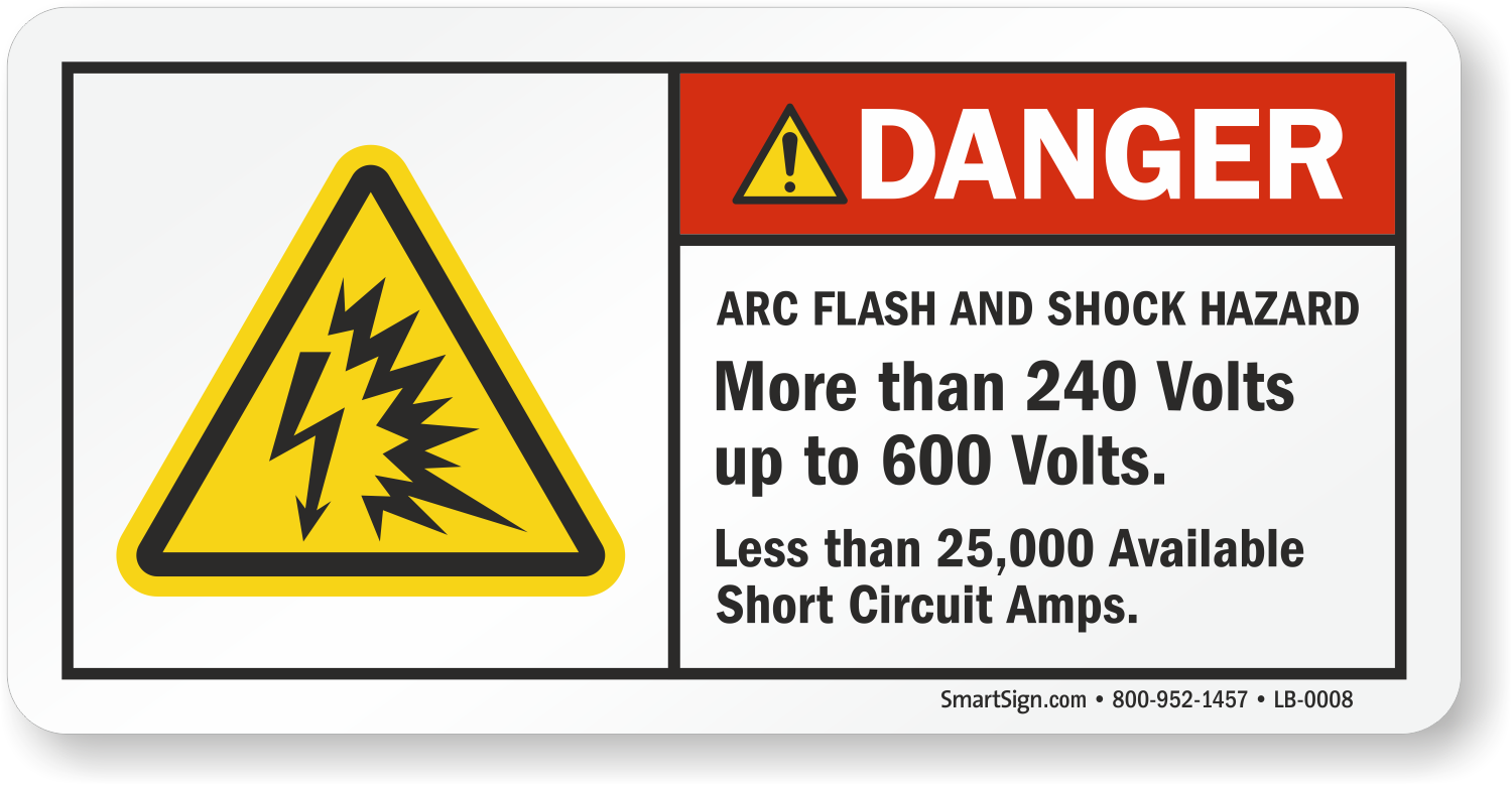 Danger Arc Flash And Shock Hazard More Than 240 Volts Label ... on