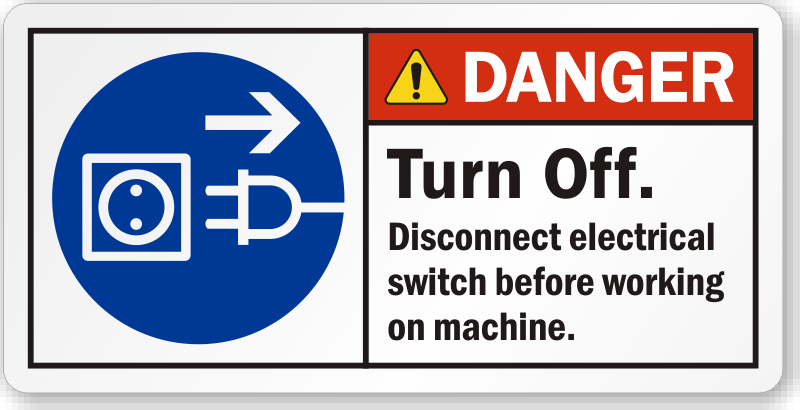 Turn Off Electrical Switch Before Working On Machine Label Sku Lb 2434