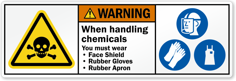 Warning When Handling Chemicals Wear Face Shield Label