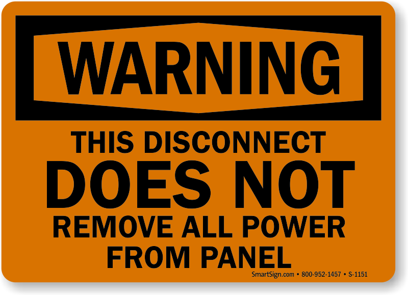 Disconnect does not remove all power sign osha warning sku s 1151 osha warning disconnect doesnt remove all power sign publicscrutiny Images