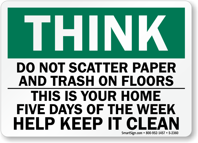 Do not scatter paper trash help keep clean sign and label sku s 2360 - Often clean carpets keep best state ...