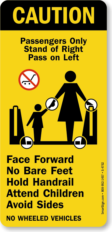 Passengers Only Stand At Right Pass On Left Escalator