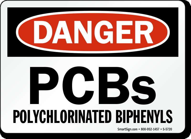 Polychlorinated Biphenyls - OSHA Danger Sign, SKU: S-5720