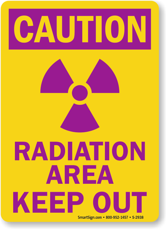 Radiation Area Keep Out Signs Radiation Warning Signs