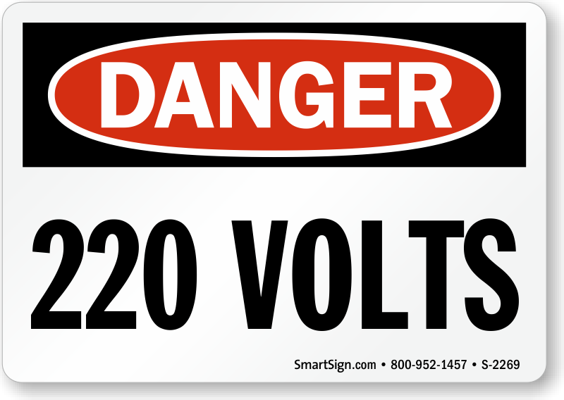 220 Volts Osha Danger Sign Sku S 2269