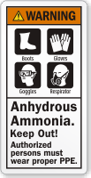 Anhydrous Ammonia Keep Out, Wear PPE Warning Label