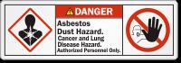 Asbestos Dust Hazard Authorized Personnel Only Danger Label