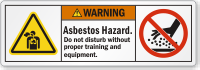 Asbestos Hazard Do Not Disturb Without Equipment Label