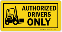 Authorized Forklift Drivers Only Label