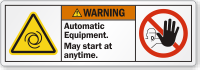Automatic Equipment May Start At Anytime Warning Label