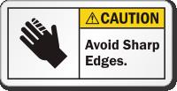 Avoid Sharp Edges ANSI Caution Label