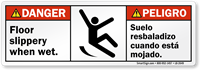 Bilingual Floor Slippery When Wet ANSI Danger Label