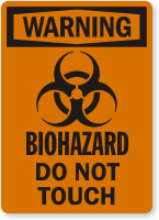 Biohazard Do Not Touch OSHA Warning Label