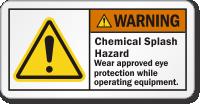 Chemical Splash Hazard Wear Eye Protection Warning Label