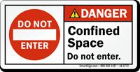 Confined Space Do Not Enter ANSI Danger Label