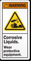 Corrosive Liquids Wear Protective Equipment Warning Label